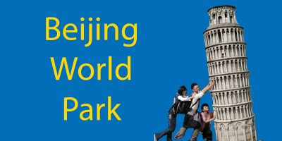 Around The World In One Afternoon: The Beijing World Park
