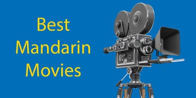 Best Mandarin Movies to Learn Chinese