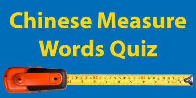 Chinese Measure Words Quiz