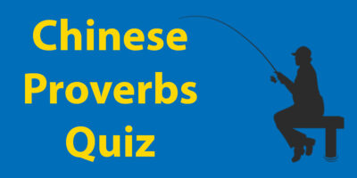 Chinese Proverbs Quiz