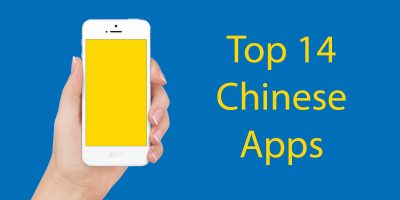 Top 14 Chinese Apps You Must Download: Part 2