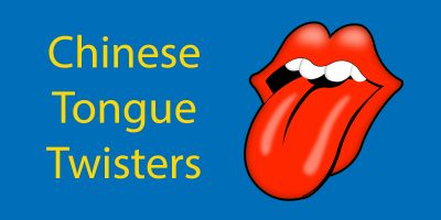 Chinese Tongue Twisters – The Best Ones To Learn