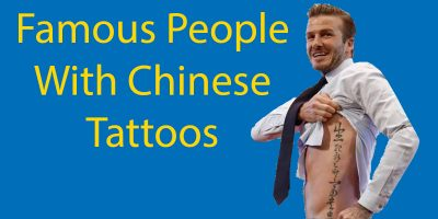 Famous People With Chinese Tattoos And Meanings