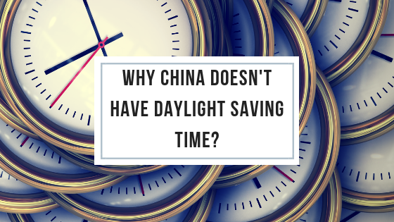 Why China Doesn't Have Daylight Saving Time?