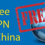 Free VPN for China: 7 of the Best VPNs for 2020 Thumbnail