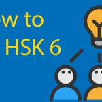 How to Pass HSK 6 📚 Ten Tips to Win at the HSK Thumbnail