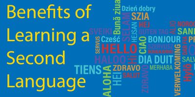 The 9 Best Benefits 📣 Of Learning A Second Language