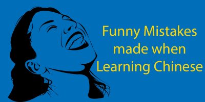 Top 5 Funny Mistakes Made By Students Learning Chinese