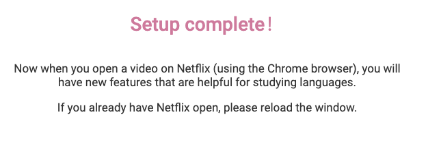 Language Learning with Netflix - Your setup is complete