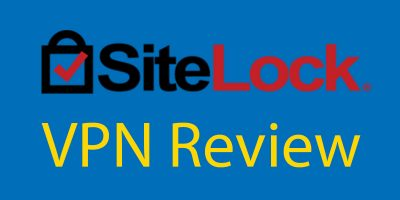 VPN Reviews – SiteLock VPN