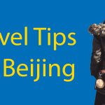 9 Travel Tips for Beijing 🧳 - A Useful List for 2020 Thumbnail
