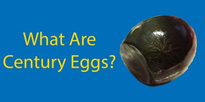 What Are Century Eggs? And Should You Try Them?