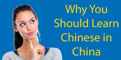 Why You Should Learn Chinese in China