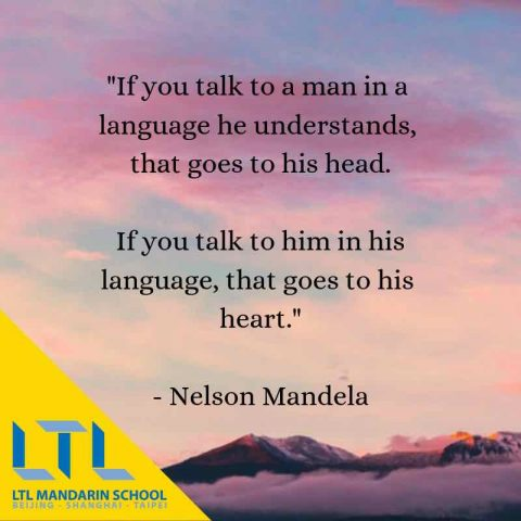 Benefits of learning a second foreign language - Nelson Mandela Quote