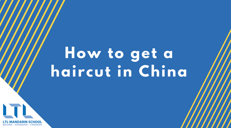 Learn how to get a Haircut in Chinese