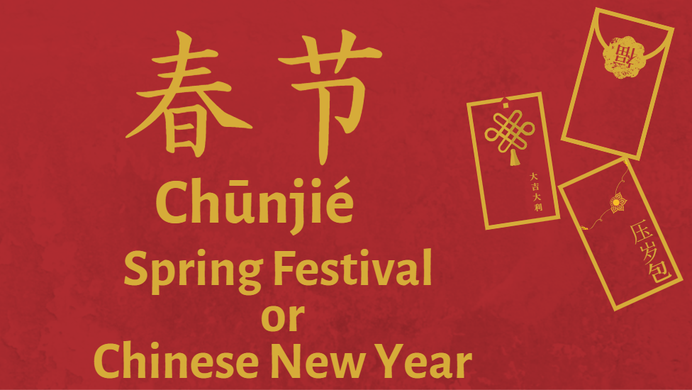 Chinese New Year - Spring Festiva