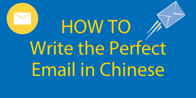 How To Write An Email in Chinese 📧 Your Amazingly Simple Guide