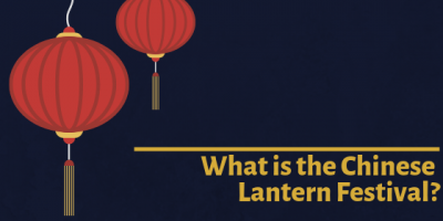 The Complete Guide to the Chinese Lantern Festival